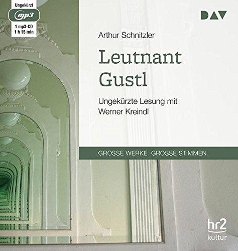Leutnant Gustl: Ungekürzte Lesung mit Werner Kreindl (1 mp3-CD)