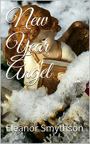 new-year-angel-christmas-angels-book-5-english-edition