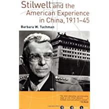 Stilwell and the American Experience in China, 1911-1945 (Grove Great Lives)