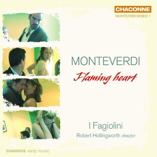 Monteverdi: Flaming Heart - Madrigals