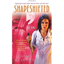 Shapeshifted (An Edie Spence Novel) by Cassie Alexander (2013-06-04)