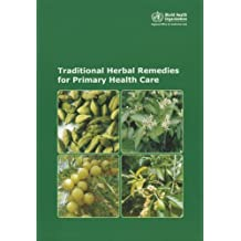 Traditional Herbal Remedies for Primary Health Care