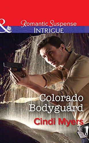 Colorado Bodyguard (Mills & Boon Intrigue) (The Ranger Brigade, Book 3) (English Edition)