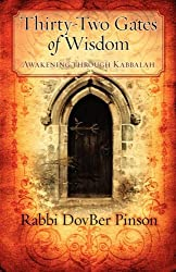 Thirty-Two Gates of Wisdom: Awakening Through Kabbalah