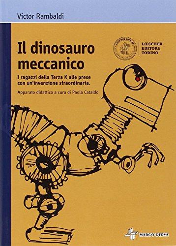 il-dinosauro-meccanico-i-ragazzi-della-terza-k-alle-prese-con-uninvenzione-straordinaria-con-espansi