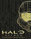HALO - Mythos: Die ganze Geschichte des Halo-Universums