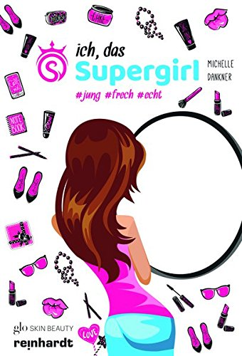 Ich, das Supergirl