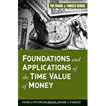 Foundations and Applications of the Time Value of Money (Frank J. Fabozzi)
