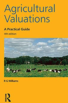Agricultural Valuations: A Practical Guide by [Williams, R.G.]