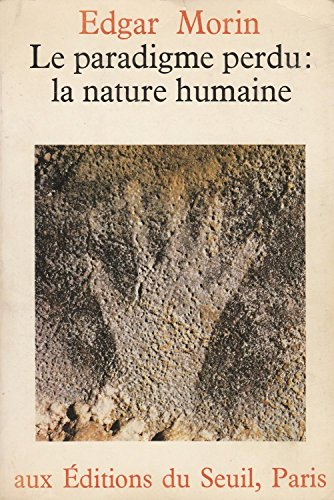 Le paradigme perdu : la nature humaine.