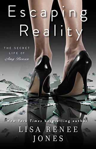 Escaping Reality (The Secret Life of Amy Bensen Book 1) (English Edition) (Lisa Renee Jones-serie)