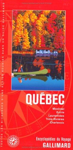 Québec: Montréal, Estrie, Laurentides, Trois-Rivières, Charlevoix par Collectifs