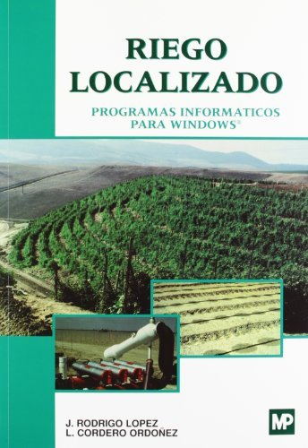 Riego localizado. Programas informáticos para Windows por Lucinio Cordero Ordonez