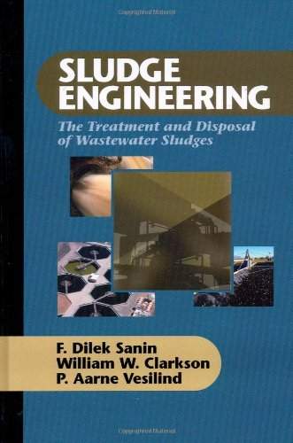 Sludge Engineering: The Treatment and Disposal of Wastewater Sludges