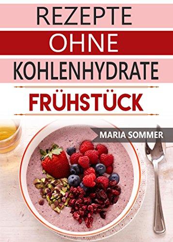 Rezepte ohne Kohlenhydrate: Frühstück Rezepte ohne Kohlenhydrate ...
