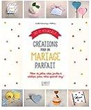 Do it yourself Créations pour un mariage parfait
