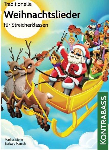 Traditionelle Weihnachtslieder für Streicherklassen: Kontrabass