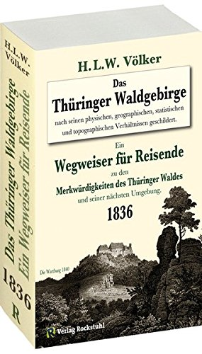 Das Thüringer Waldgebirge 1836