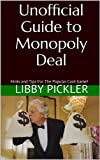 Unofficial Guide to Monopoly Deal: Hints and Tips for the Popular Card Game (English Edition)