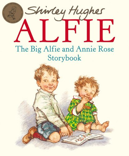 The Big Alfie And Annie Rose Storybook (Red Fox Picture Books)