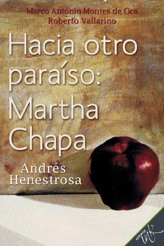 Hacia otro paraíso por Martha Chapa
