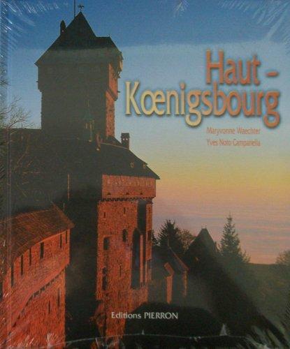 Le Haut-Koenigsbourg par Waechter