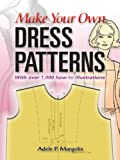 Image de Make Your Own Dress Patterns