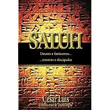 SALUH: Deuses e fantasmas. Mestres e discípulos. (TRILOGIA EASTMAN, Band 2)
