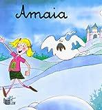 Amaia (Dilindan Ipuinak)
