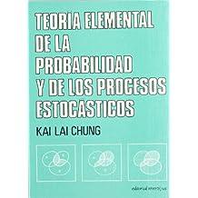 Teoría elemental de la Probabilidad y de los procesos estocásticos