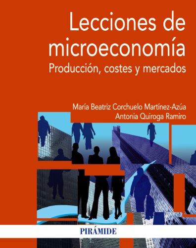 Lecciones de microeconomía / Microecono...