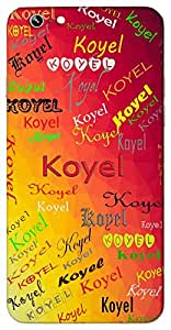 Koyel (the cuckoo) Name & Sign Printed All over customize & Personalized!! Protective back cover for your Smart Phone : HTC Desire 820
