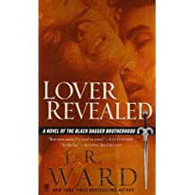 Lover Revealed: A Novel of the Black Dagger Brotherhood