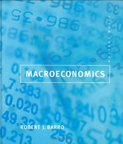 Macroeconomics - 5th Edition 5th by Barro, Robert J. (1997) Hardcover