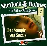 Sir Arthur Conan Doyle: Der Vampir von Sussex