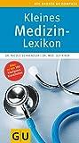 Kleines Medizin-Lexikon (GU Großer Kompass Gesundheit)