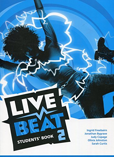 Live Beat 2 Students' Book (Upbeat) por Jonathan Bygrave
