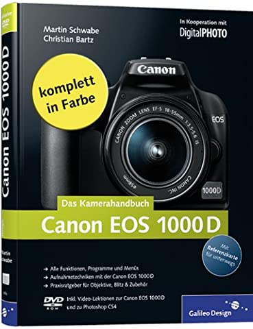 Canon EOS 1000D. Das Kamerahandbuch (Galileo Design)
