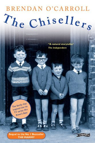 The Chisellers: Written by Brendan O'Carroll, 1996 Edition, Publisher: O'Brien Press [Paperback]