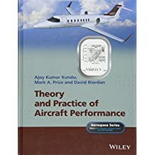 Theory and Practice of Aircraft Performance (Aerospace Series)