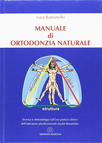 Manuale di ortodonzia naturale