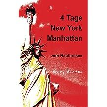 4 Tage New York Manhattan zum Nachreisen: Ein Planungsbuch - Für Kurzreisen