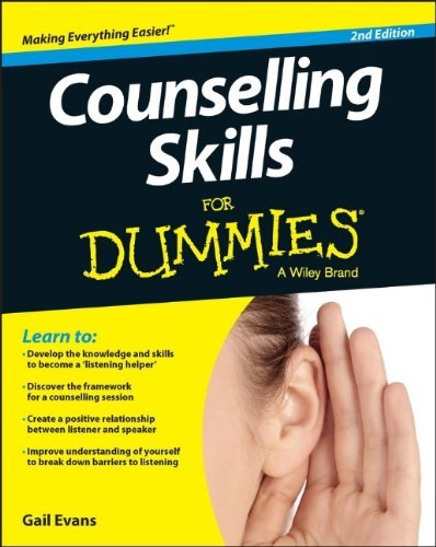 By Gail Evans Counselling Skills For Dummies (For Dummies (Psychology & Self Help)) (2nd Edition)