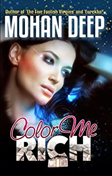 Color Me Rich by [Deep, Mohan]