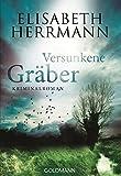 Versunkene Gräber: Kriminalroman (Joachim Vernau, Band 3)
