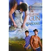 The Shearing Gun by Renae Kaye (2014-09-19)