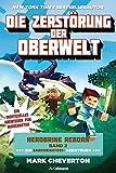 Die Zerstörung der Oberwelt: Herobrine Reborn Bd. 2