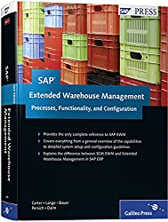 SAP Extended Warehouse Management: Processes, Functionality, and Configuration (SAP PRESS: englisch)
