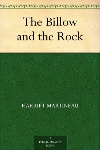 The Billow and the Rock (English Edition) eBook: Harriet Martineau ...