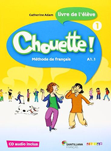 CHOUETTE 1 LIVRE ELEVE + CD - 9788492729890 por Aa.Vv.